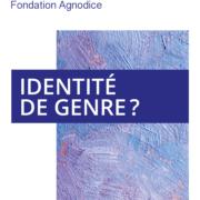 Fondation Agnodice depliant identite de genre
